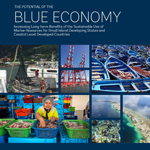 BLUE ECONOMY Increasing Long term Benefits of the Sustainable Use of Marine Resources for Small Island Developing States and Coastal Least Developed Countries